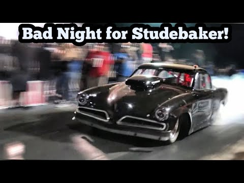 Bad Night For Nitrous Assisted Studebaker!