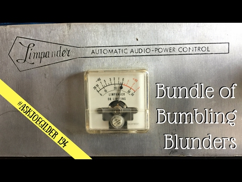 Bundle of Bumbling Blunders   #AskJoeGilder 194