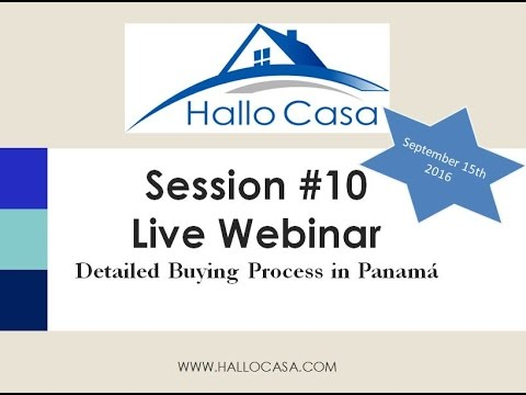 How to buy Real Estate in Panama, Webinar #10 - Part1