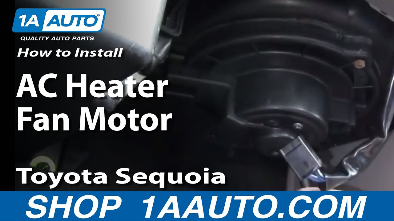 How To Replace Blower Motor W Fan Cage 01 07 Toyota Sequoia Youtube