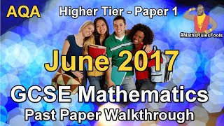 GCSE Maths AQA June 2017 Paper 1 Higher Tier Walkthrough