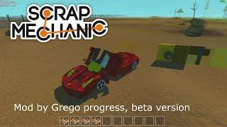 Scrap Mechanic Mod by Grego v0.2.2