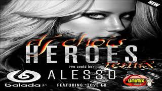 Alesso  - Heroes We Could Be  ft. Tove Lo  (Dj Chois Remix)