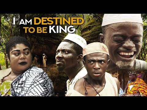 I AM DESTINED TO BE KING  | LATEST 2018 GHANA TWI MOVIES|KUMAWOOD|