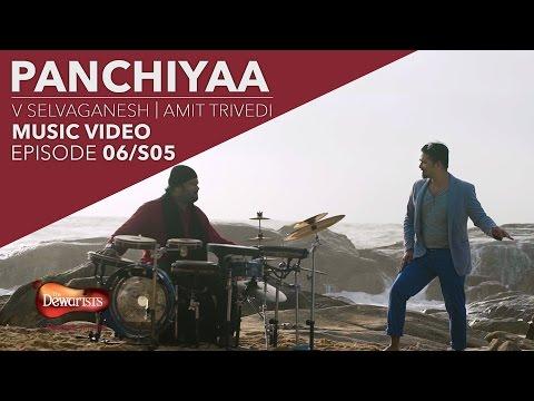Panchiyaa ft. Amit Trivedi & V Selvaganesh | Full Music Video