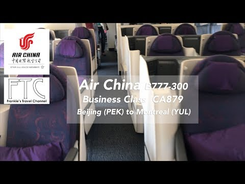 Air China B777-300 Business Class CA879 Beijing - Montreal 中