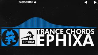 Repeat youtube video [Trance] - Ephixa - Trance Chords [Monstercat Release]