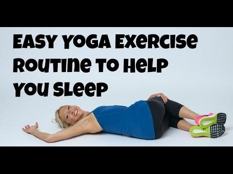 Easy Yoga Exercise Routine to help you Sleep.