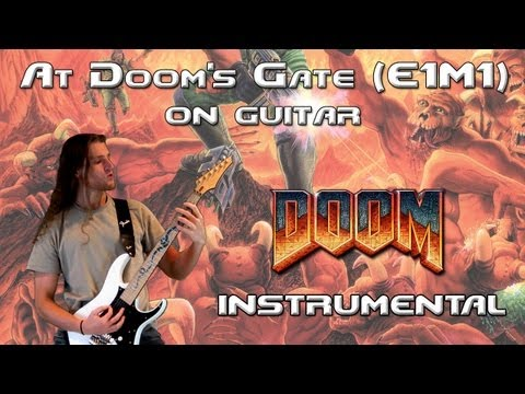 At Doom's Gate (E1M1 Doom Theme Metal Guitar Instrumental Version)
