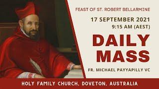 Daily Mass   17 SEPT 9:15 AM (AEST)   Fr. Michael Payyapilly VC   Holy Family Church, Doveton