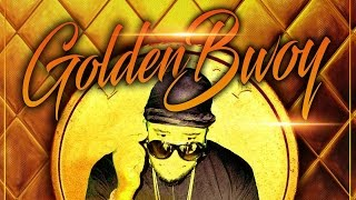 Thugsy Malone - Golden Bwoy - October 2016
