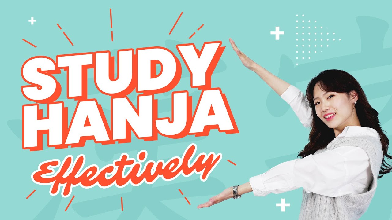 How to Study Hanja most Effectively!