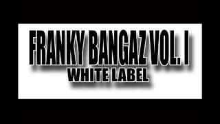 Franky Bangaz- Backseat
