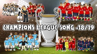 🏆 CHAMPIONS LEAGUE 18/19 - THE SONG🏆 (442oons Preview Intro Parody)