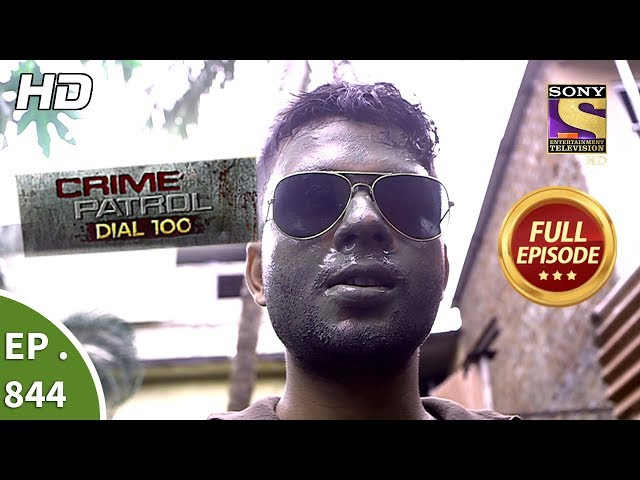 Crime Patrol Dial 100 - Ep 844 (Part 1) - Full Episode - 16th August, 2018