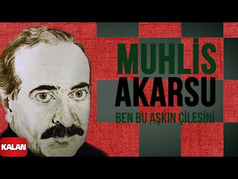Muhlis Akarsu - Ben Bu Aşkın Çilesini - [ Ya Dost Ya Dost © 1994 Kalan Müzik ]