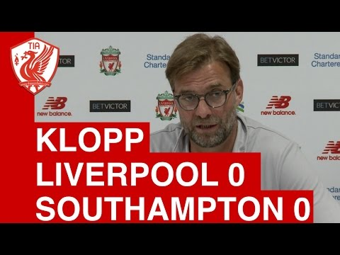 Liverpool 0-0 Southampton: Jurgen Klopp's Post-Match Press Conference