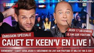 - C'Cauet sur NRJ- LIVE Jeudi 17 Décembre avec KEEN'V #KeenVChezCauetSurNRJ
