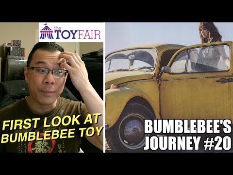 FIRST LOOK at Bumblebee at London Toy Fair 2018 - [BUMBLEBEE'S JOURNEY #20]