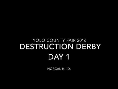 Yolo County Fair Demolition Derby 2016 Day 1