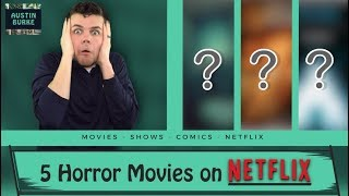 5 Horror Movies to watch on Netflix