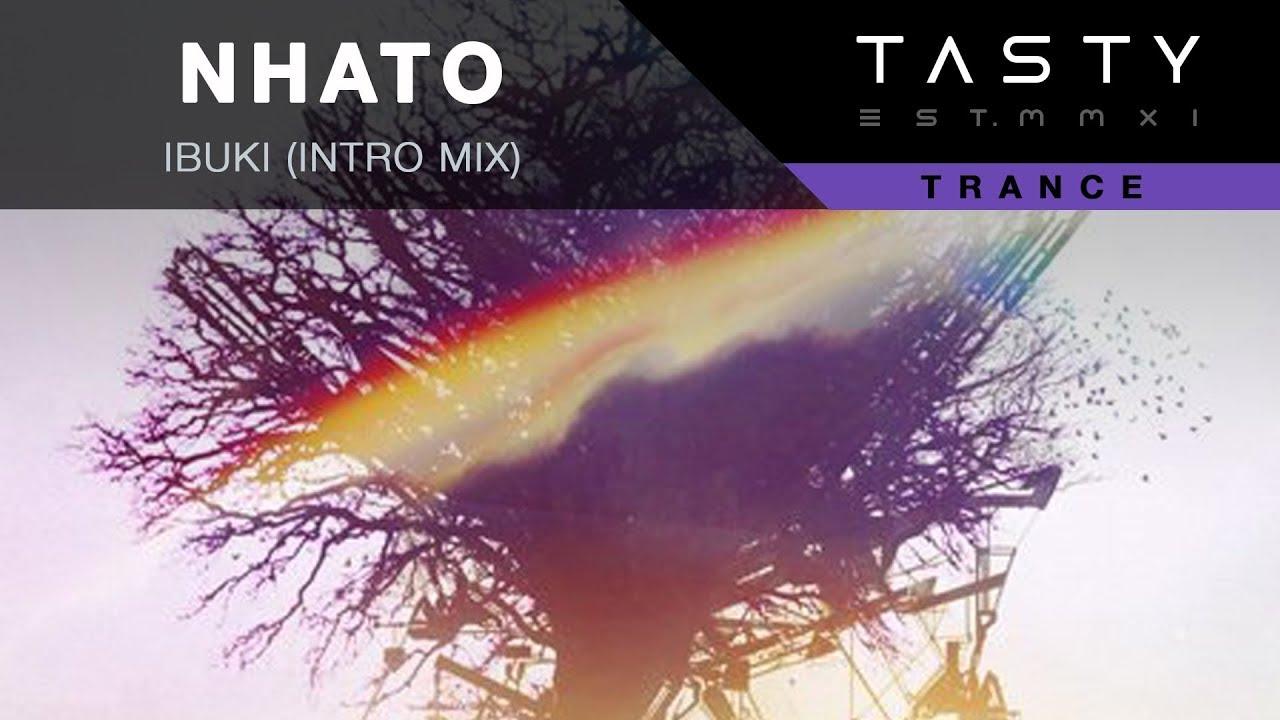 Nhato - Ibuki (Intro Mix)