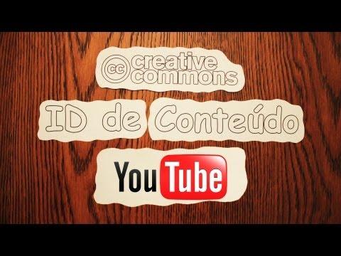 Direitos Autorais no Youtube - Creative Commons e ID de Conteúdo
