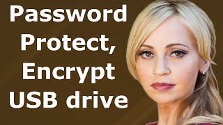 How to password protect USB drive  - Encrypt flash drive Windows