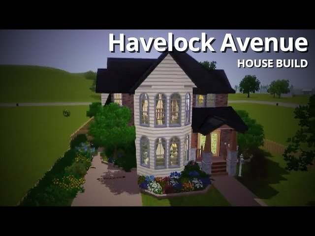 The Sims 3 House Building - Havelock Avenue (No EPs or SPs!)