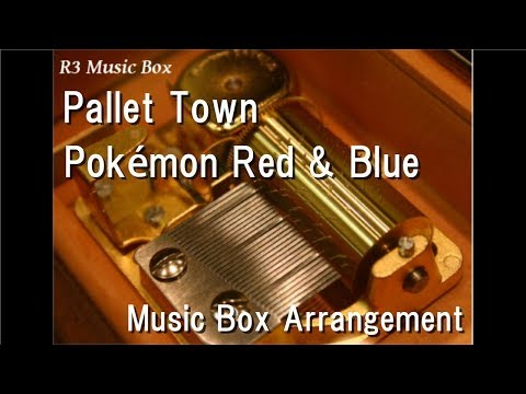 Pallet Town/Pokémon Red & Blue [Music Box]