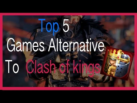 5 Alternate Games To Clash Of Kings