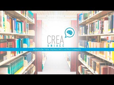 Inducción para diseñadores instruccionales - Uso del portal CREA UNIACC