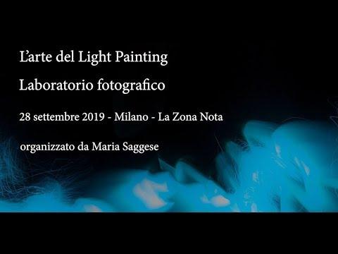 L'arte Del Light Painting -  Milano - 28-09-2019