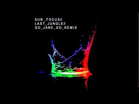 Sub Focus - Last Jungle - Dubstep Remix (Go Jane Go)
