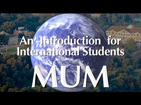 MUM: An Introduction For International Students
