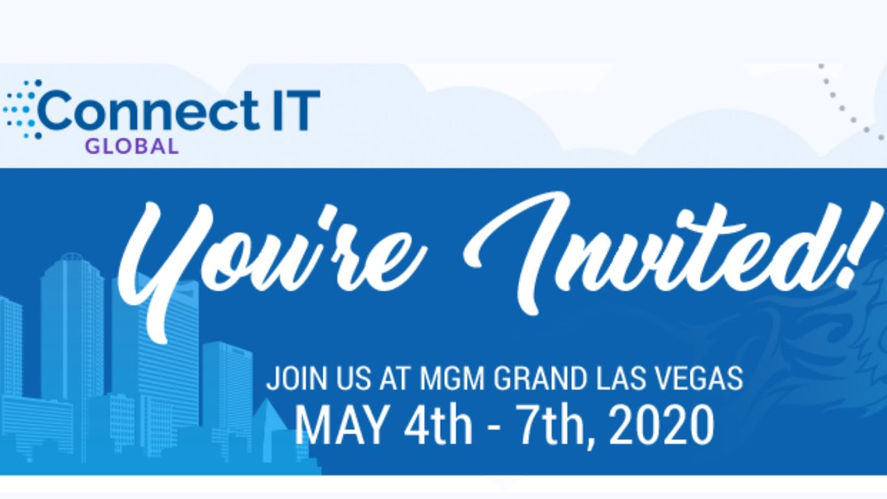 Events Las Vegas May 2020.Connect It 2020 Don T Miss The Premier It Management Event Of The Year