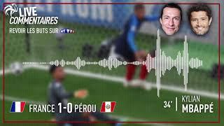 France 1-0 Pérou : Les commentaires de G. Margotton et B. Lizarazu sur le but de Mbappé