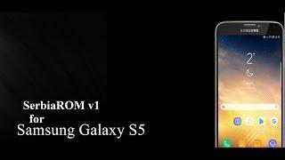 "SerbiaROM ""Oreo"" V1 Galaxy S5"