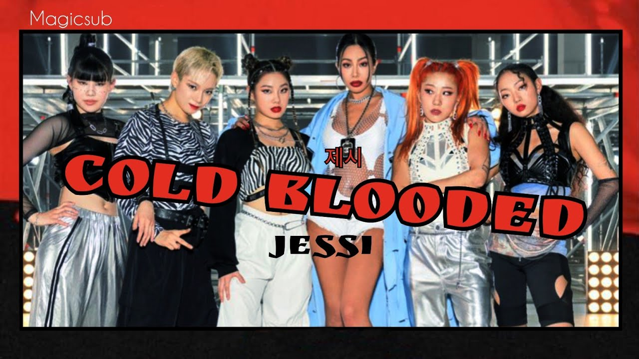 [THAISUB] COLD BLOODED - JESSI (제시)