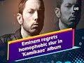 Eminem regrets homophobic slur in 'Kamikaze' album - #ANI News