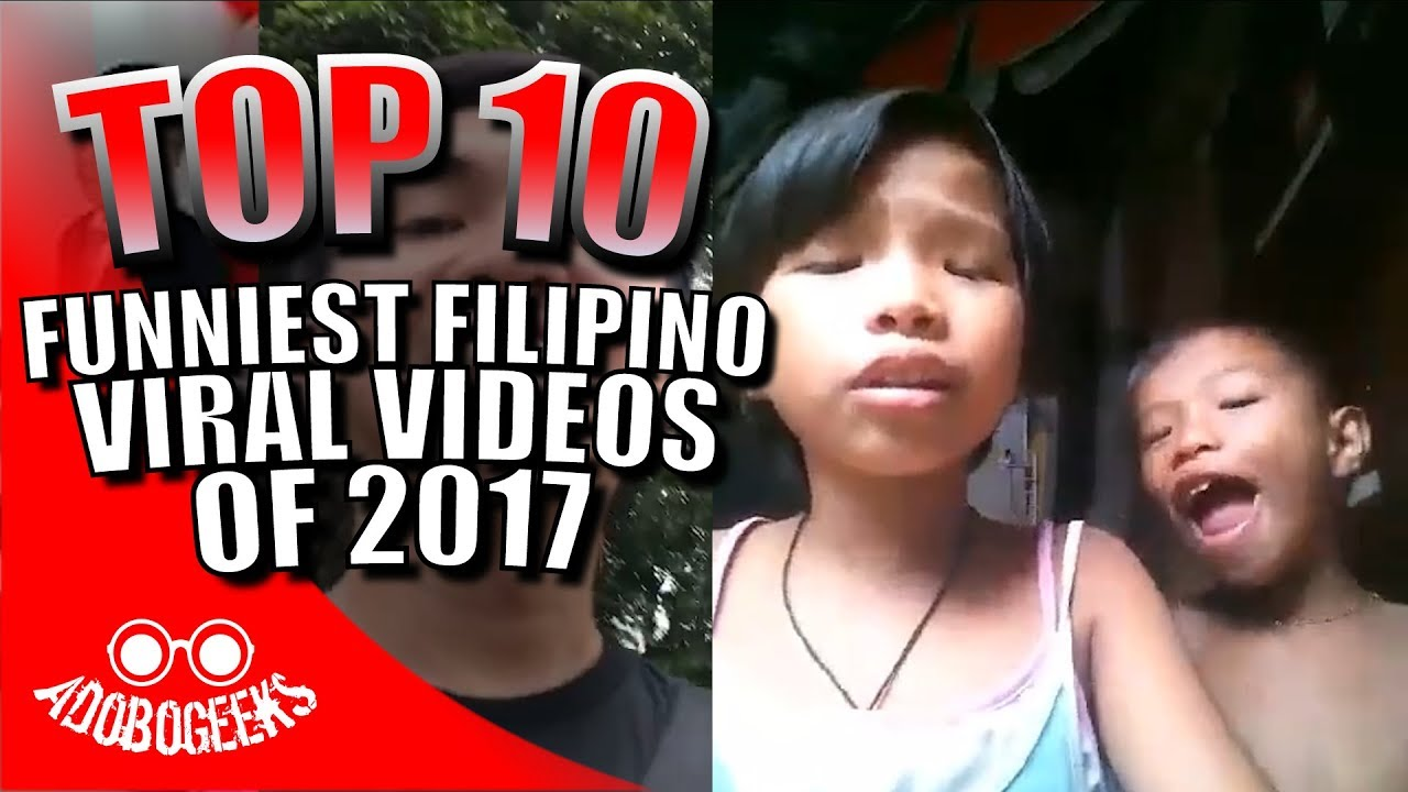 Top 10 Funniest Filipino Viral Videos Of 2017 Youtube