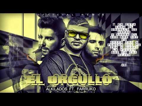Alkilados Ft. Farruko - El Orgullo (REMIX) |Con Letra| (Audio Video) 2014