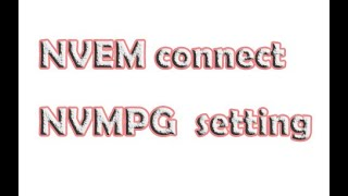 NVEM connect NVMPG  setting show-1