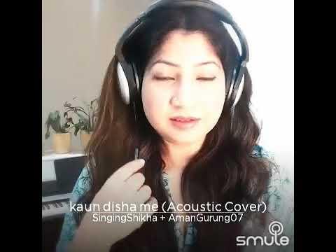 Kon disha me leke chala re (Acoustic Offical)
