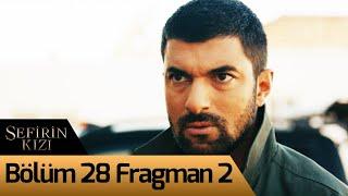 Sefirin Kızı 28. Bölüm 2. Fragman