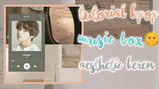 Download Lagu Tutorial kpop music di CCP aesthetic Hits TERBARU!! Simple mp3