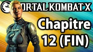 Mortal Kombat X - Mode Histoire Chapitre 12 (FIN) - Cassie Cage Gameplay Walkthrough FR