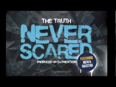 Never Scared (ft Raxstar & Mehi prod by Dj Fricktion)