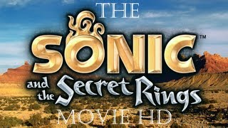 The Sonic and the Secret Rings Movie HD