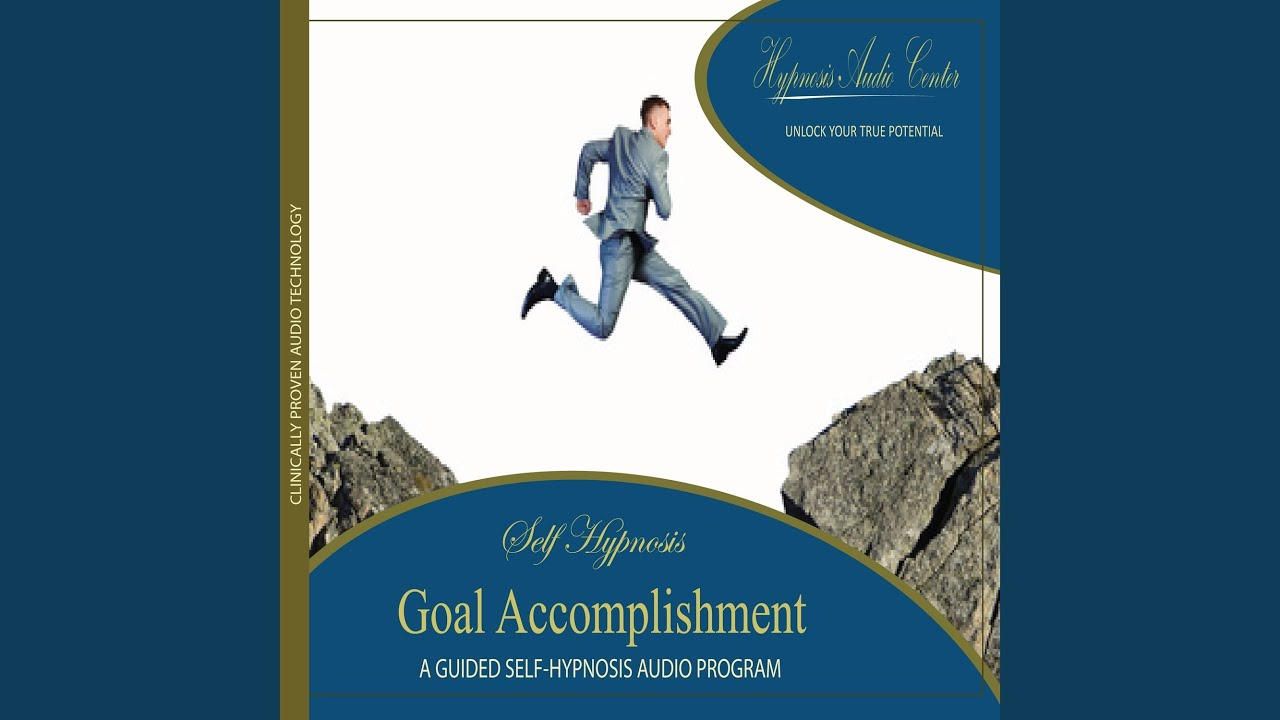 Goal Accomplishment - Guided Self-Hypnosis - YouTube